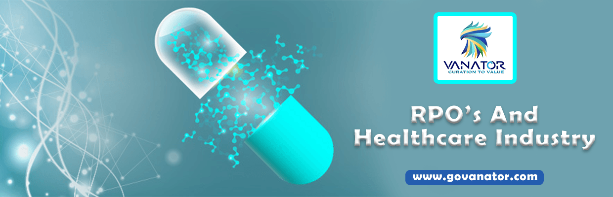 RPO's and Healthcare Industry